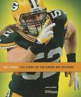 The Story of the Green Bay Packers by MS Sara Gilbert (Paperback / softback, 2013)