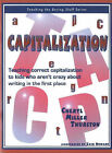 Capitalization: Teaching Correct Capitalization to Kids Who Aren't Crazy About Writing in the First Place by Cheryl Miller Thurston (Paperback, 2000)