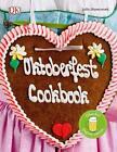 Oktoberfest Cookbook von Julia Skowronek (2015, Gebundene Ausgabe)