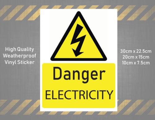 DANGER ELECTRICITY 30cm 20cm 10cm Vinyl Sticker Sign Danger Risk R237