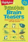 Brain Teasers: Mind-boggling quizzes, trivia, and logic puzzles by Highlights Press (Paperback, 2015)