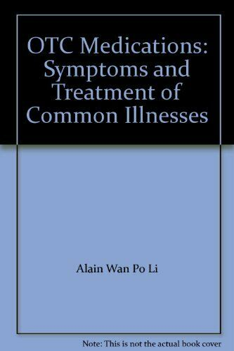 OTC Medications: Symptoms and Treatment of Common Illnesses,LI WAN PO