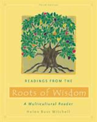 Readings from the Roots of Wisdom : A Multicultural Reader-ExLibrary