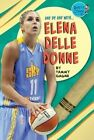 Elena Delle Donne by Tammy Gagne (Hardback, 2014)
