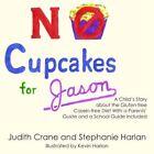 No Cupcakes for Jason by Judith Crane Book (paperback)