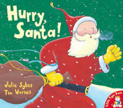 """VERY GOOD"" Hurry, Santa!, Sykes, Julie, Book"