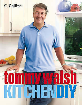 Tommy Walsh Kitchen DIY, Tommy Walsh | Hardcover Book | Acceptable | 97800071568