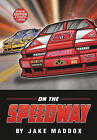 On the Speedway by Jake Maddox (Paperback / softback, 2011)