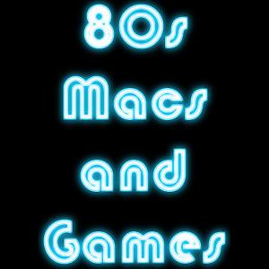 80's Macs and Games