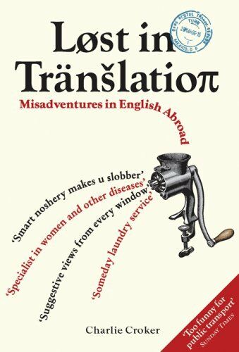 1 of 1 - Lost In Translation: Misadventures in English Abroad By Charlie .9781843172727