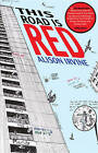 This Road is Red by Alison Irvine (Paperback, 2014)