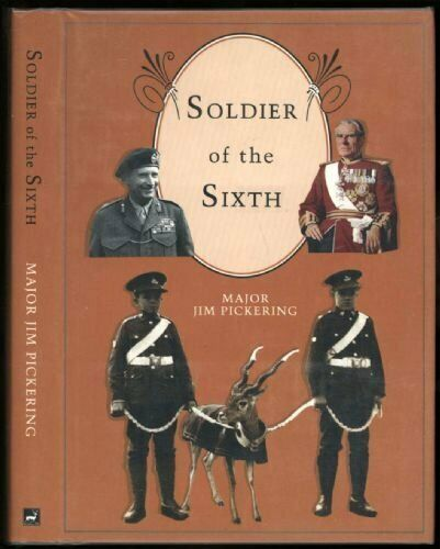 Soldier of the Sixth,J. Pickering