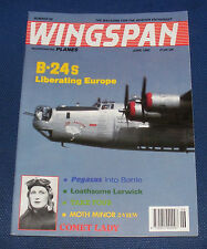 WINGSPAN MAGAZINE JUNE 1992 - B-24S LIBERATING EUROPE