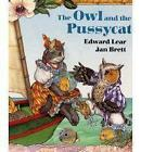 The Owl and the Pussycat by Edward Lear (Board book, 2011)