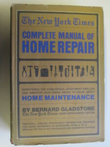 Good-The-New-York-Times-Complete-Manual-of-Home-Repair-Gladstone-Bernard-19