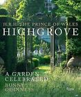 Highgrove: An English Country Garden by Charles, HRH the Prince of Wales (Hardback, 2015)