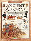 Ancient Weapons: Find Out About Weaponry and Warfare Through the Ages by Will Fowler (Paperback, 2008)
