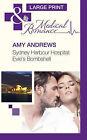 Sydney Harbour Hospital: Evie'S Bombshell by Amy Andrews (Hardback, 2013)