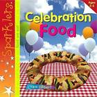 Celebration Food by Clare Hibbert (Paperback, 2013)