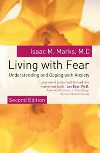 Living with Fear by Isaac M Marks  Paperback Book  9780077109820  NEW - Leicester, United Kingdom - Living with Fear by Isaac M Marks  Paperback Book  9780077109820  NEW - Leicester, United Kingdom