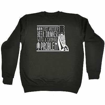 Just Another Beer Drinker With A Camping Problem Funny Joke  HOODIE Birthday