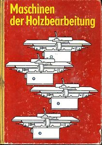 Maschinen-der-Holzbearbeitung-Facharbeiter-Holztechnik-und-Tischler-Leipzig-1982