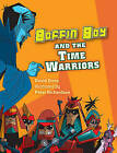 Boffin Boy and the Time Warriors: v. 8 by David Orme (Paperback, 2007)
