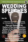 Wedding Speeches - A Practical Guide for Delivering an Unforgettable Wedding Speech: Tips and Examples for Father of the Bride Speeches, Mother of the Bride Speeches, Father of the Groom Speeches, Mother of the Groom Speeches, Groom Speeches, Bride Speeches, Best Man Speeches and Maid of Honor Speeches by Sam Siv (Paperback / softback, 2014)