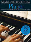 Absolute Beginners: Piano - Book One by Music Sales Ltd (Paperback, 2006)