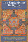 The Underlying Religion: An Introduction to the Perennial Philosophy by Martin Lings, Clinton Minnaar (Paperback, 2007)