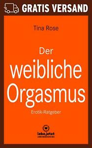 Der-weibliche-Orgasmus-Erotischer-Roman-von-Tina-Rose-blue-panther-books