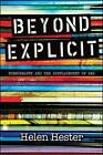 Beyond Explicit: Pornography and the Displacement of Sex by Helen Hester (Paperback, 2015)