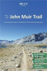 Plan-amp-Go-John-Muir-Trail-All-You-Need-to-Know-to-Complete-One-of-the-World-039-s-G