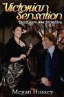 Victorian Sensation by Megan Hussey (Paperback / softback, 2013)