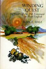 Holy Bible  (Alan T Dale) WINDING QUEST THE HEART OF THE OLD TESTAMENT IN PLAIN