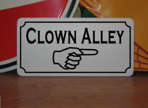 Clown Alley w// Arrow Metal Sign 6x12