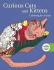 Curious Cats and Kittens: Coloring for Artists by Skyhorse Publishing (Paperback, 2016)