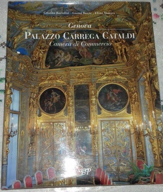 PALAZZO CARREGA CATALDI CAMERA DI COMMERCIO DI C. BARTOLINI G.BOZZO E.MANARA