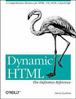 Dynamic HTML: The Definitive Reference by Danny Goodman (Book, 1998)