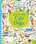 Look and Find Cats and Dogs by Kirsteen Robson (Hardback, 2016)