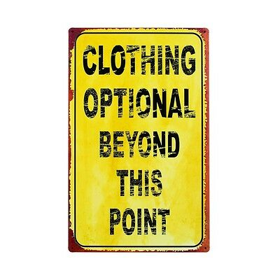 "Vtg-Look Tin Metal ""Clothing Optional Beyond This Point"" SIGN 10"" x 16"" Hot Tub"