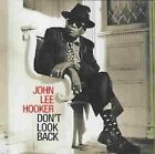 Dont Look Back von John Lee Hooker (2016)
