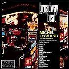 Michel Legrand - Broadway Is My Beat (2013)