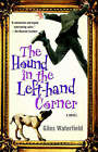 The Hound in the Left-Hand Corner: A Novel by Giles Waterfield (Paperback, 2004)