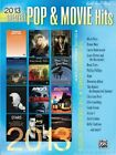 2013 Greatest Pop & Movie Hits by Alfred Publishing Co., Inc. (Paperback / softback, 2013)