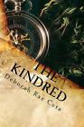 The Kindred by Deborah Rae Cota (Paperback / softback, 2010)