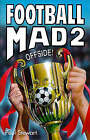 Football Mad: No. 2: Offside! by Paul Stewart (Paperback, 1998)