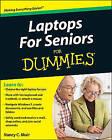 Laptops for Seniors For Dummies by Nancy C. Muir (Paperback, 2010)