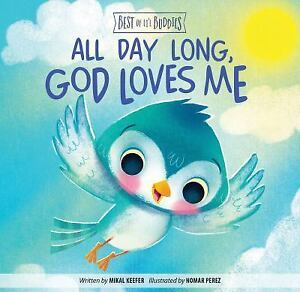 all day long god loves me best of lil buddies