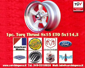 1 cerchio Torq Thrust 8x15 ET0 5x114 Buick Chrysler Dodge Ford Lincoln Mercury